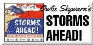 Storms Ahead!